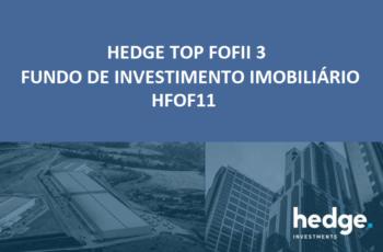 HFOF11 HEDGE TOP FOFII 3 Fundo Imobiliário